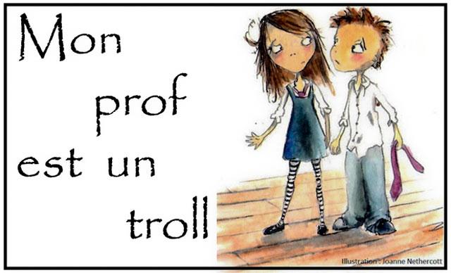 Mon Prof est un Troll... un spectacle Jeune Public à la Ferme de Grangeneuve...|Illustration DR